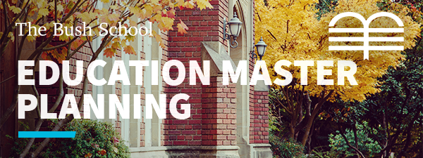 Education Master Plan (EMP) and the future of experiential education at The Bush School